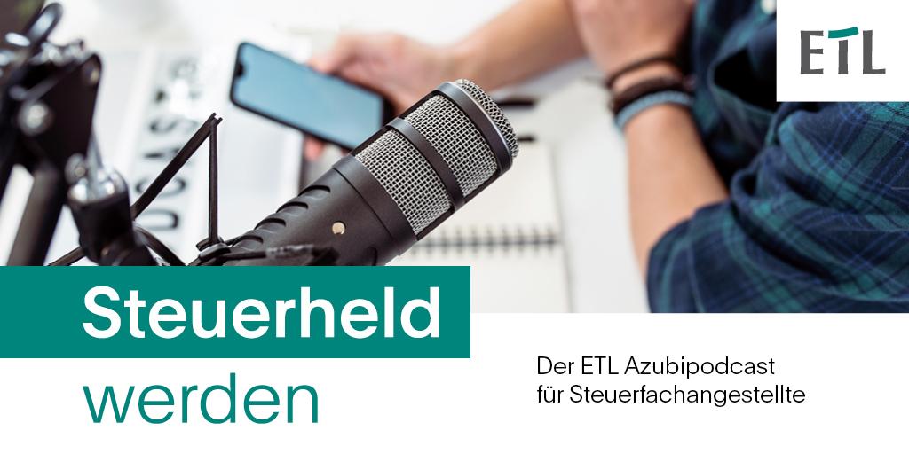 Folge 12 unseres ETL Azubipodcasts für Steuerfachangestellte