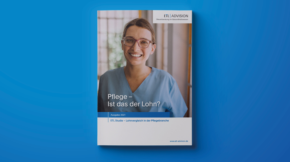 Corona-Prämie, ETL ADVISION, Lohnvergleich, Pflege: ETL-Studie Lohnvergleich Pflege: Gehaltsvergleich für die private Pflegebranche in Deutschland